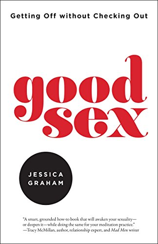 Good sex getting off without checking out kindle edition by good sex getting off without checking out by graham jessica fandeluxe Choice Image