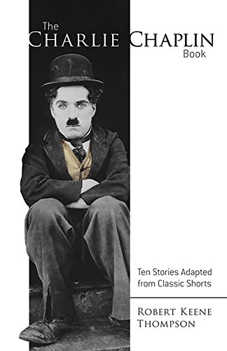 Gold Rush Adventure Game (The Charlie Chaplin Book: Ten Stories Adapted from Classic Shorts)