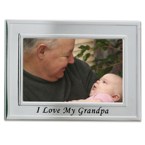 - Lawrence Frames Sentiments Collection, Brushed Metal 4 by 6 I Love My Grandpa Picture Frame