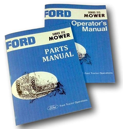 Mower Owners Manual - Ford Series 515 Rear Attached Mower Operators Owners Parts Manual Set Sickle Bar
