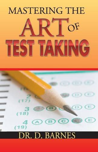 Mastering the Art of Test Taking