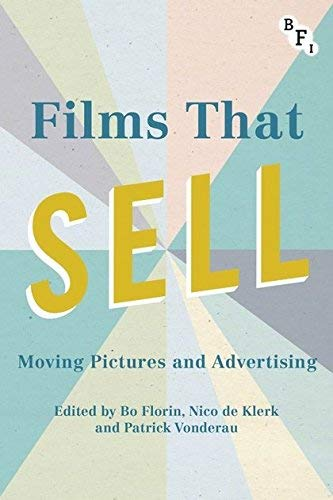 Films that Sell Moving Pictures and Advertising