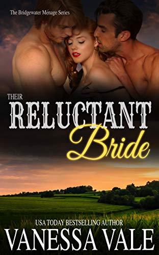 Their Reluctant Bride (Bridgewater Ménage Series Book 6)
