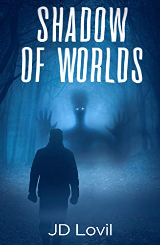 Book: Shadow of Worlds by JD Lovil