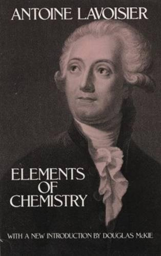 Elements of Chemistry (Dover Books on Chemistry)