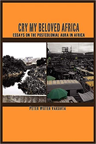 Cry My Beloved Africa Essays On The Postcolonial Aura In Africa  Cry My Beloved Africa Essays On The Postcolonial Aura In Africa Peter  Wuteh Vakunta  Amazoncom Books Example Of Thesis Statement For Argumentative Essay also Buy A Phd Online Uk  Essay Paper Writing