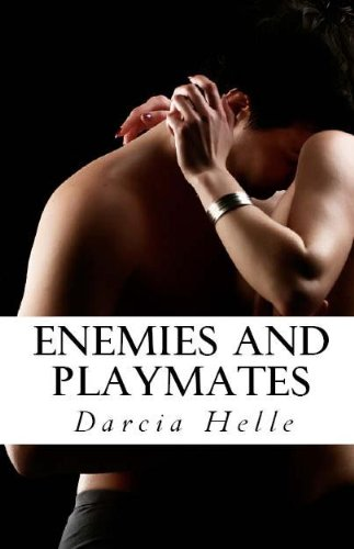 Enemies and Playmates