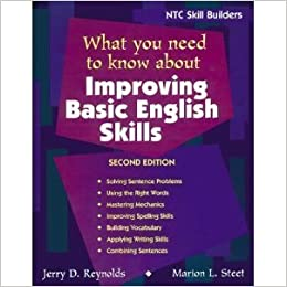 What You Need to Know About Improving Basic English Skills (NTC Skill Builders) : Annotated Teacher's Edition by Jerry D. Reynolds (1998-07-30)