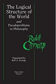 appearance and reality a metaphysical essay classic reprint the logical structure of the world and pseudoproblems in philosophy open court classics