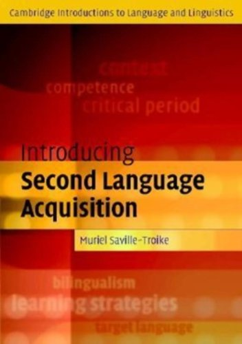 Introducing Second Language Acquisition (Cambridge Introductions to Language and Linguistics)