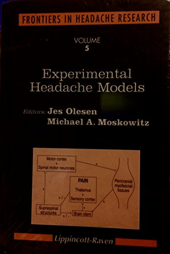 Experimental Headaches Models (Frontiers in Headache Research)