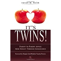 It's Twins!: Parent-to-Parent Advice from Infancy through Adolescence