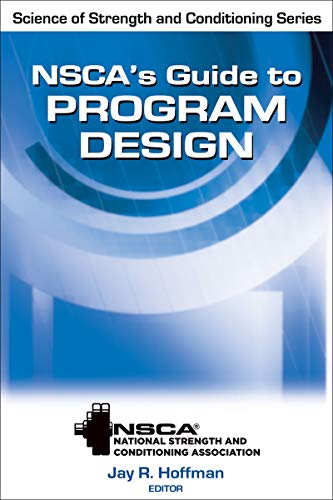 NSCA's Guide to Program Design (Nsca Science of Strength andamp; Conditioning)