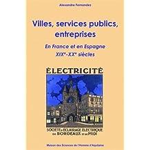 Villes, Services Publics, Entreprises En France et En Espagne, 19