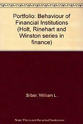 Portfolio: Behaviour of Financial Institutions (Holt, Rinehart and Winston series in finance)