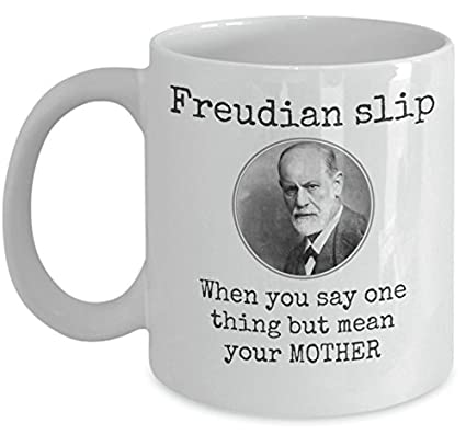 44515ed3049 Psychology coffee mug - Freudian Slip when you say one thing but mean your  mother - Sigmund Freud funny mug - unique 11oz ceramic tea cup gift - Sold  only ...