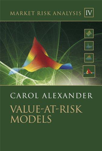 Market Risk Analysis, Value at Risk Models (Volume IV)