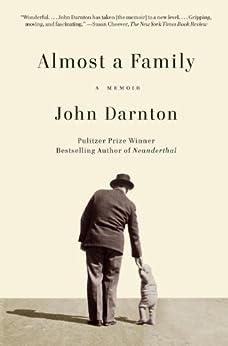 Almost a Family by [Darnton, John]