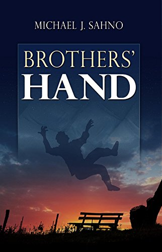 Brothers' Hand by [Sahno, Michael J.]