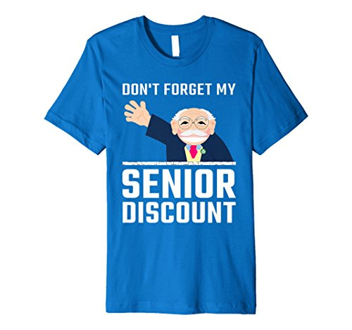 Gift Ideas Discounts - Mens Don't Forget My Senior Discount - Funny Gift Idea T-Shirt Large Royal Blue