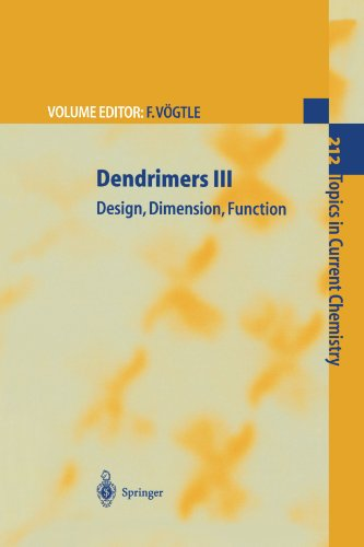 Dendrimers III: Design, Dimension, Function (Topics in Current Chemistry)