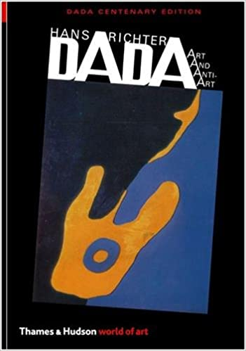 dada art and anti art second world of art