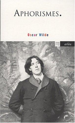 Aphorismes Oscar Wilde