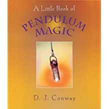 A Little Book of Pendulum Magic