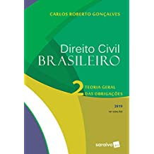Direito civil brasileiro 2 : Teoria geral das obrigações - 16ª edição de 2019