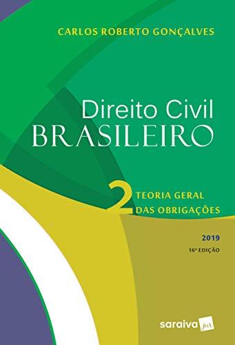 Direito Civil Brasileiro 2 - Teoria Geral das Obrigações