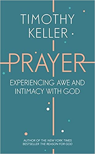 Image result for tim keller prayer