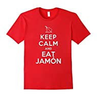 Best Spanish Funny T-shirts: Keep Calm and Eat Jamon