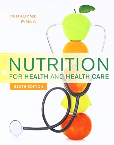 Bundle: Nutrition for Health and Health Care, Loose-Leaf Version, 6th + Diet and Wellness Plus, 2 terms (12 months) Printed Access Card by Brooks Cole