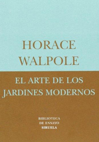 Descargar Libro El Arte De Los Jardines Modernos Horace Walpole
