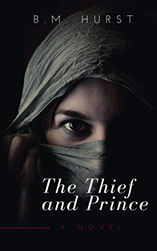 The Thief and Prince by [Hurst, B.M.]