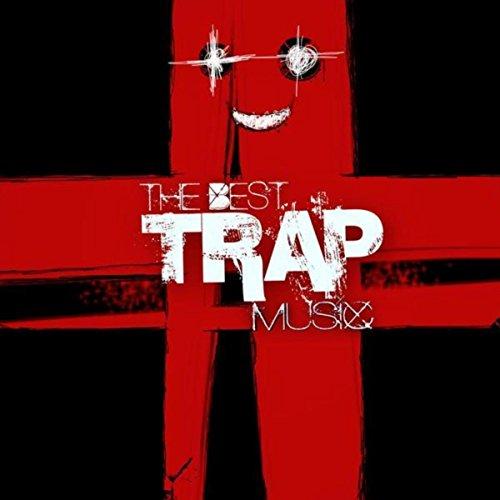 Best Trap Music