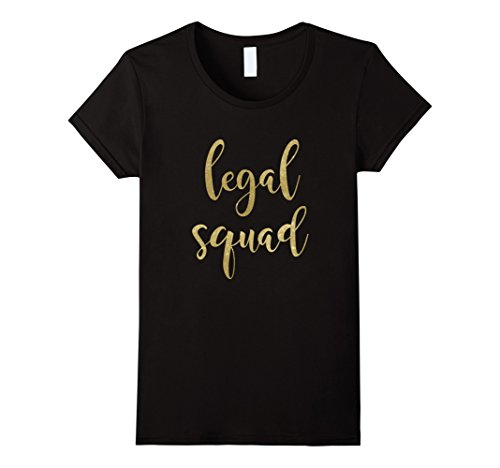 Womens 21st Birthday Gifts for Her Legal Squad T-Shirt Small Black