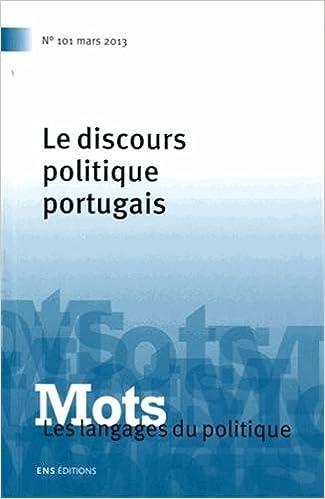 Ebooks télécharger pour ipad Mots, les langages du politique, N° 101, Mars 2013 : Le discours politique portugais PDF 2847883932 by Maria-Aldina Marques,Michèle Monte