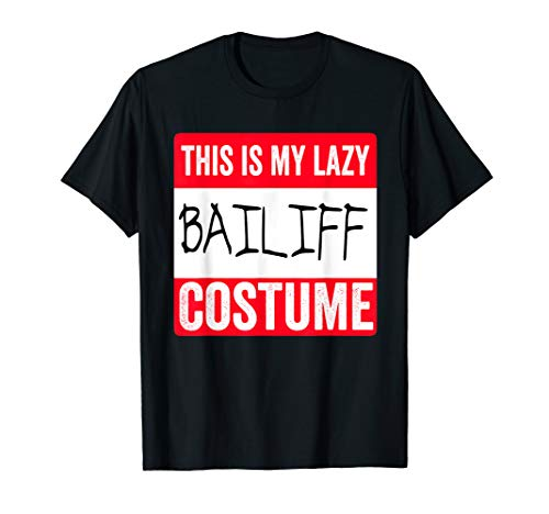 This is my lazy Bailiff costume Shirt Halloween for $<!--$16.99-->