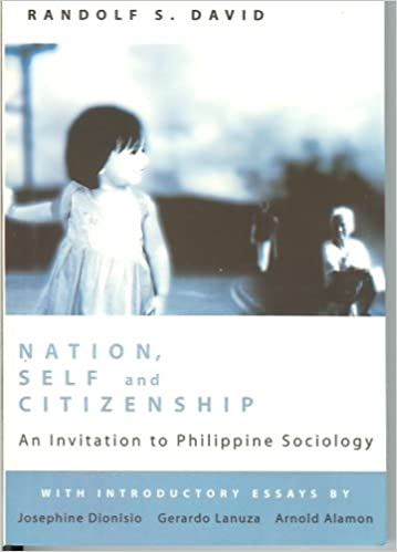 Nation, Self, and Citizenship: An Invitation to Philippine Sociology