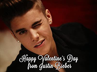 Highlights - Valentine's Day Message from Justin Bieber