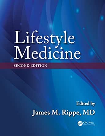 Lifestyle Medicine, Second Edition - Kindle edition by