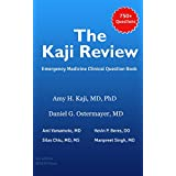 The Kaji Review: Emergency Medicine Clinical Question Book