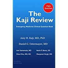 The Kaji Review Volume 1: Emergency Medicine Clinical Question Book