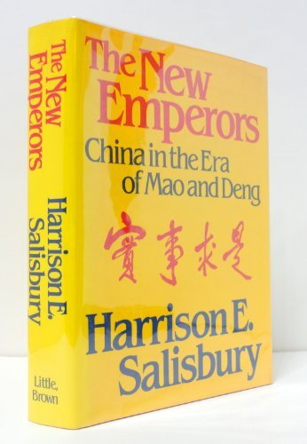 The New Emperors: China in the Era of Mao and Deng by Harrison E. Salisbury - In Shopping Salisbury