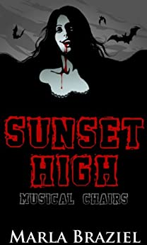 Musical Chairs (The Sunset High Series Book 1) by [Braziel, Marla]