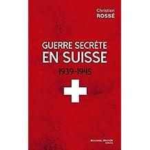 Guerre secrète en Suisse (Le Grand Jeu) (French Edition)
