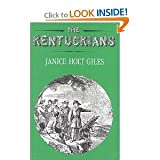 The Kentuckians, Janice Holt Giles, 0813116392