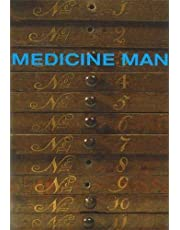Medicine Man: The Forgotten Museum of Henry Wellcome