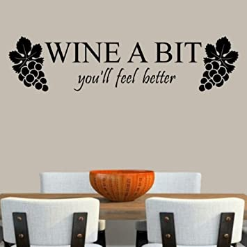 Wine A Bit You Ll Feel Better Wine A Bit Wall Decal Wall Word Quote Kitchen Bar Decor Great Gift Black Other Products Amazon Com